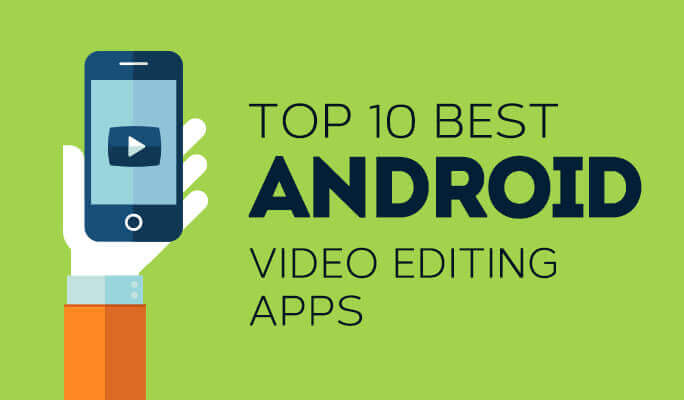 top free apps for editing videos and photos