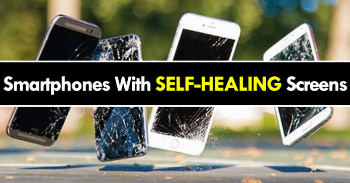 Photo of Smartphones with Self Healing Screen Will Come To Reality Soon