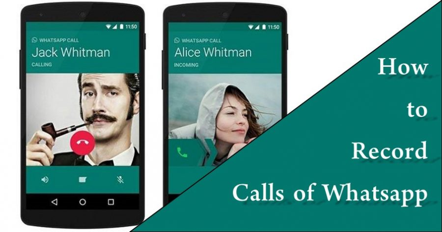 Photo of How To Record Calls of Whatsapp With Android/iPhone Devices