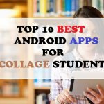 Top 20 Best Android Apps For College Students
