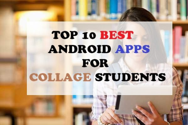Photo of Top 10 Best App For Collage Students