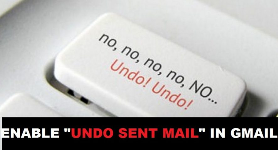 "Photo of How To Enable ""Undo Sent Mail"" in Gmail in 5 Easy Steps"