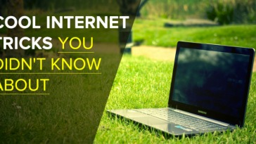 Top 10 Cool Internet Tricks You Should Know