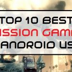 Top 10 Best Mission Games