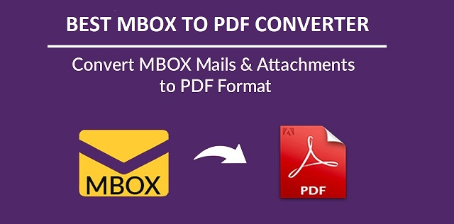 Photo of Top 10 Best MBOX to PDF Converter of 2019