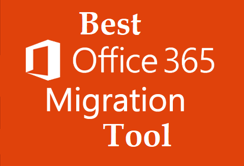 Photo of Top 5 Best Office 365 Migration Tool of 2021 (Trusted & Verified)