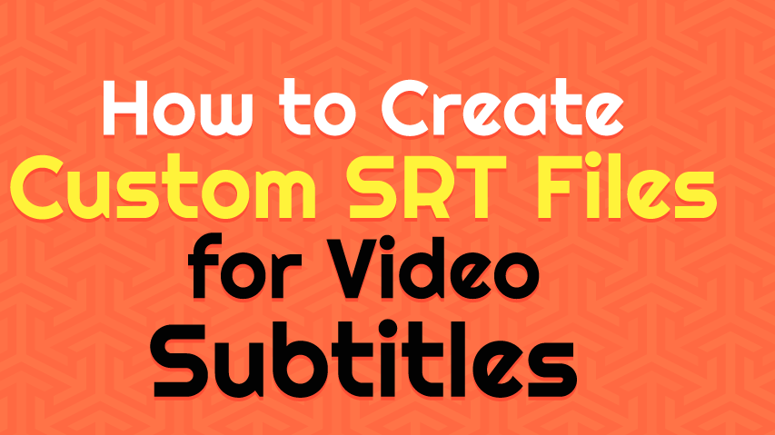 How to Create your own Subtitles For Videos in Mac Free