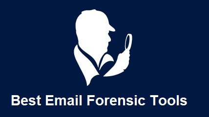 email forensic tool software