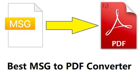 Photo of Top 5 Best MSG to PDF Converter for Windows – 2021