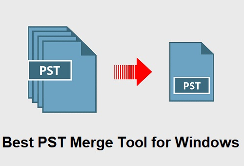 Photo of Top 7 Best PST Merge Tool for Windows – 2020