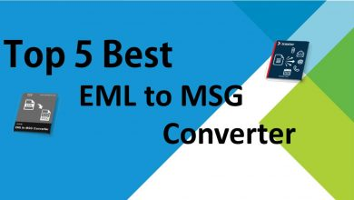 Photo of Top 5 Best EML to MSG Converter Programs in 2020